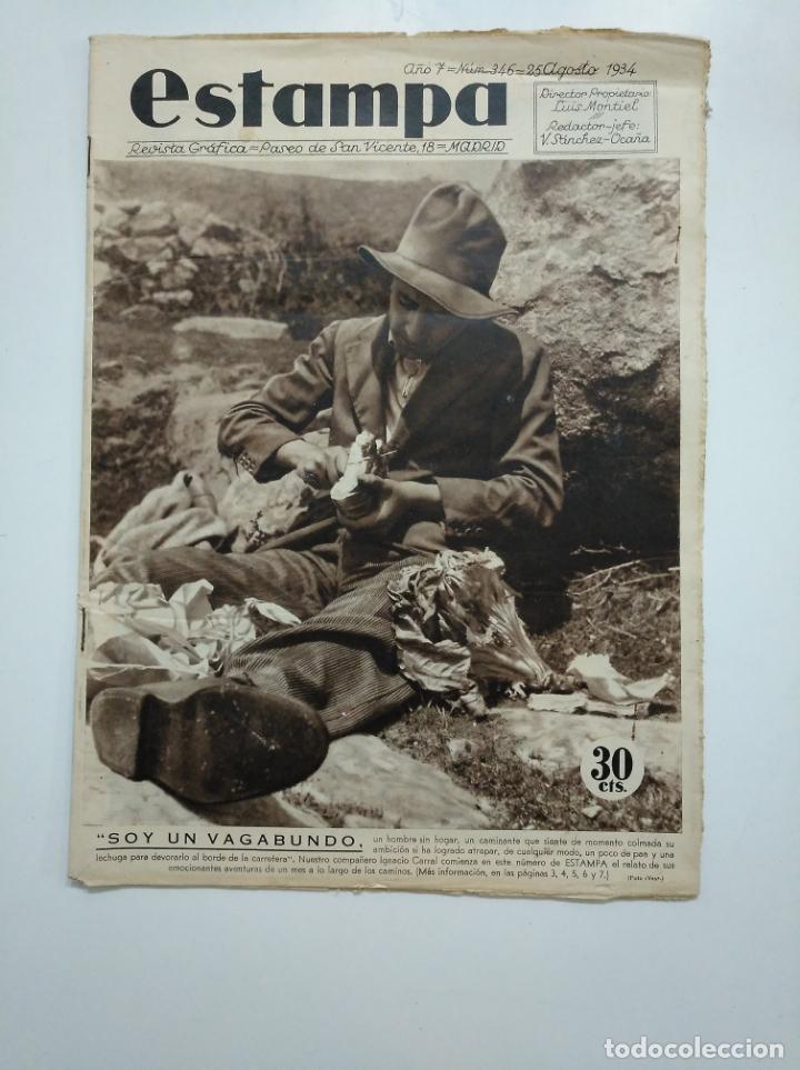ESTAMPA. REVISTA GRAFICA. Nº 346. 25 AGOSTO DE 1934. AÑO 7. SOY UN VAGABUNDO. CAR135 (Coleccionismo - Revistas y Periódicos Antiguos (hasta 1.939))