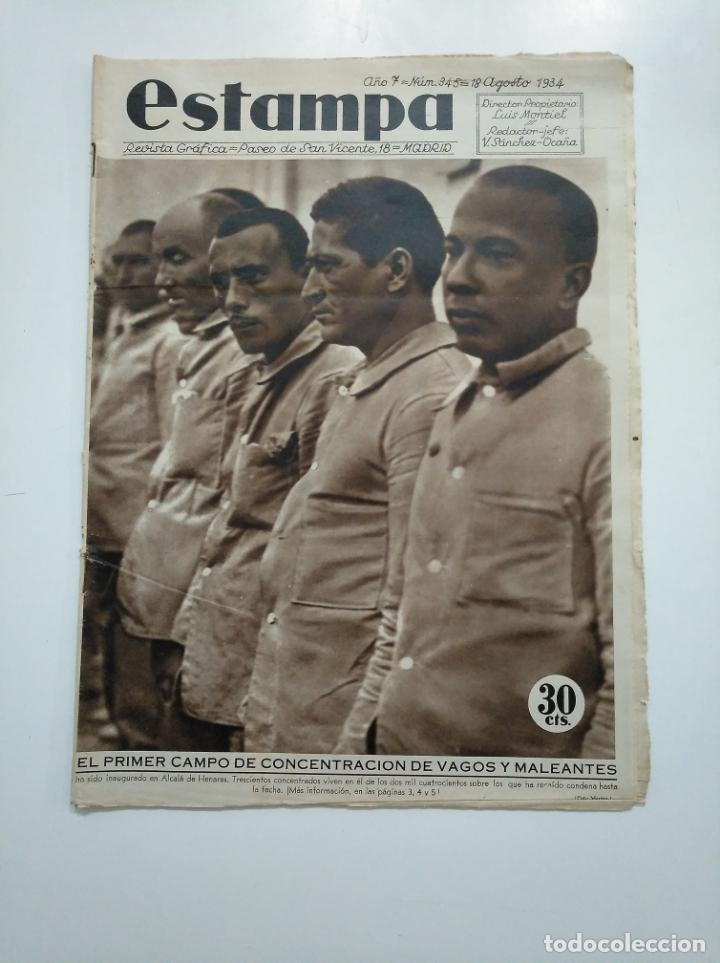 ESTAMPA. REVISTA GRAFICA. Nº 345. 18 AGOSTO DE 1934. AÑO 7. CAMPO DE CONCENTRACION DE VAGOS. CAR135 (Coleccionismo - Revistas y Periódicos Antiguos (hasta 1.939))