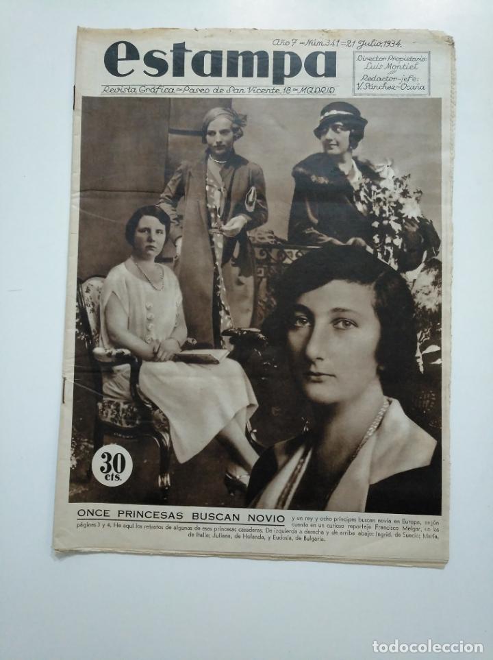 ESTAMPA. REVISTA GRAFICA. Nº 341. 21 JULIO DE 1934. AÑO 7. ONCE PRINCESAS BUSCAN NOVIO. CAR135 (Coleccionismo - Revistas y Periódicos Antiguos (hasta 1.939))