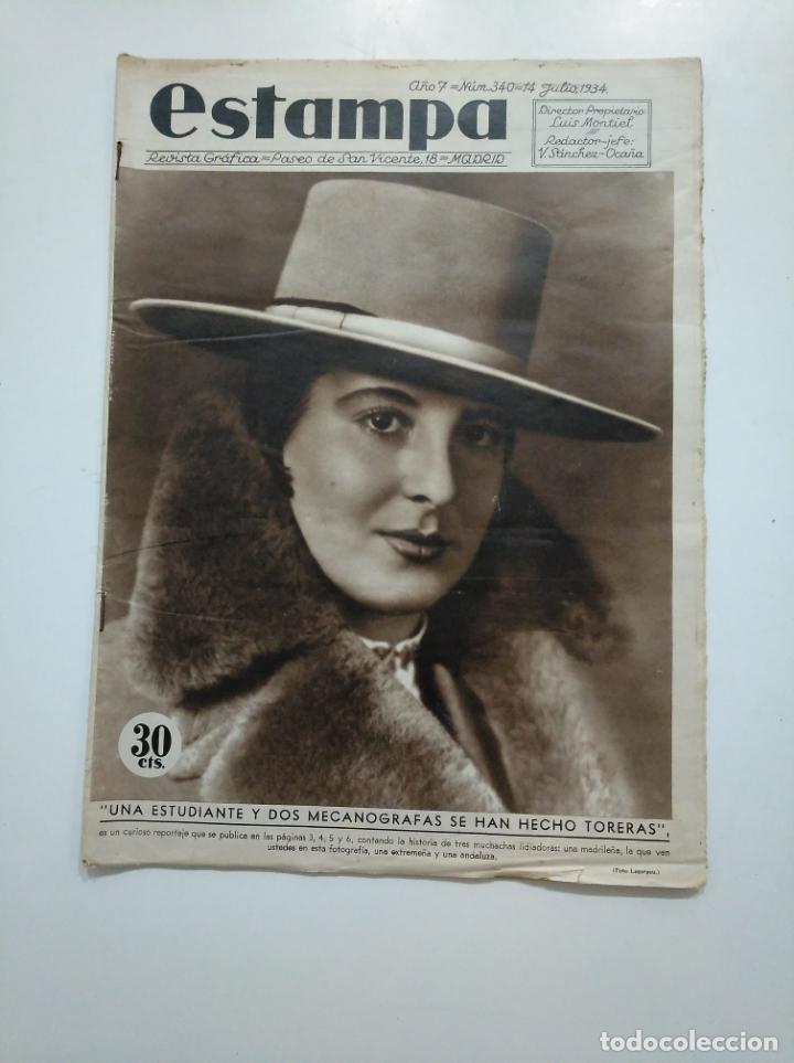 ESTAMPA. REVISTA GRAFICA. Nº 340 . 14 JULIO DE 1934. AÑO 7. MUJERES TORERAS. CAR135 (Coleccionismo - Revistas y Periódicos Antiguos (hasta 1.939))