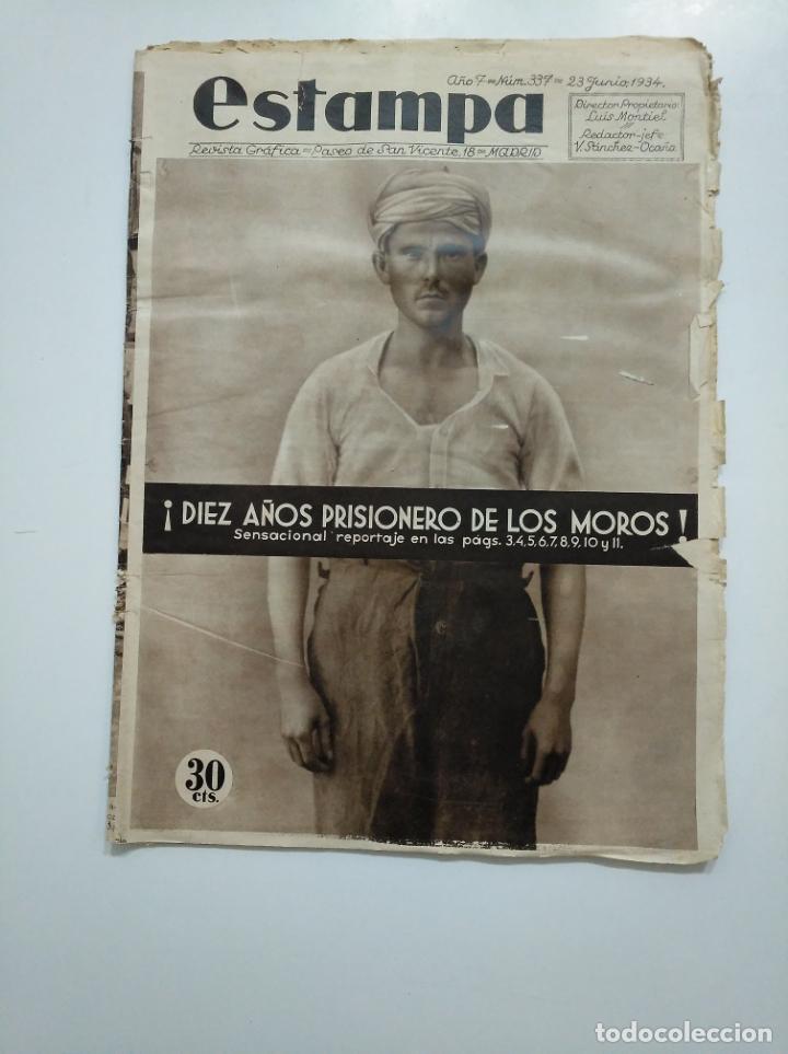 ESTAMPA. REVISTA GRAFICA. Nº 337. 23 JUNIO DE 1934. AÑO 7. PRISIONERO DE LOS MOROS. CAR135 (Coleccionismo - Revistas y Periódicos Antiguos (hasta 1.939))