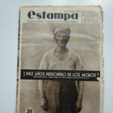 Coleccionismo de Revistas y Periódicos - ESTAMPA. REVISTA GRAFICA. Nº 337. 23 JUNIO DE 1934. AÑO 7. PRISIONERO DE LOS MOROS. CAR135 - 161264698