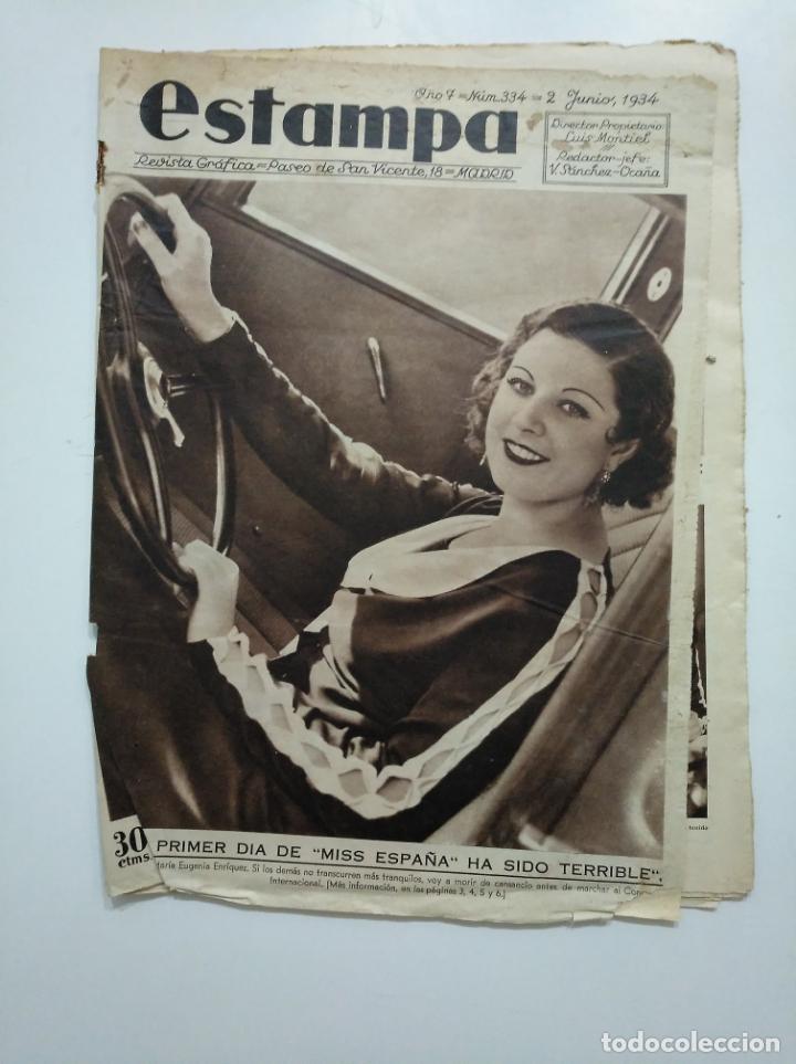 ESTAMPA. REVISTA GRAFICA. Nº 334. 2 JUNIO DE 1934. AÑO 7. PRIMER DIA DE MISS ESPAÑA. CAR135 (Coleccionismo - Revistas y Periódicos Antiguos (hasta 1.939))