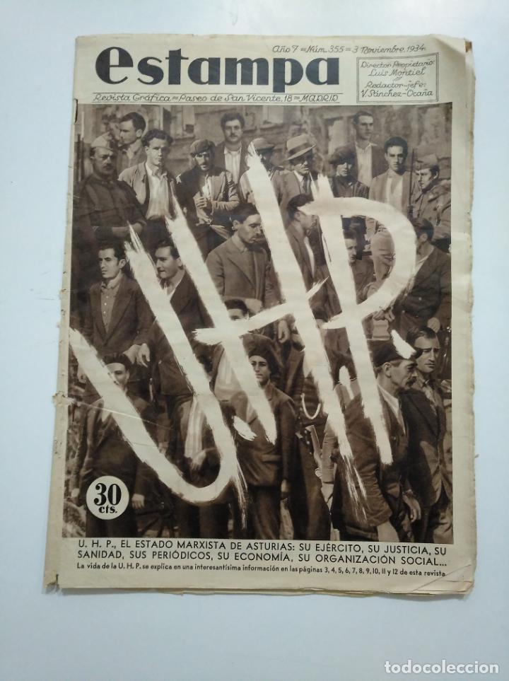 ESTAMPA. REVISTA GRAFICA. Nº 335. 3 NOVIEMBRE DE 1934. AÑO 7. UHP ESTADO MARXISTA ASTURIAS. CAR135 (Coleccionismo - Revistas y Periódicos Antiguos (hasta 1.939))