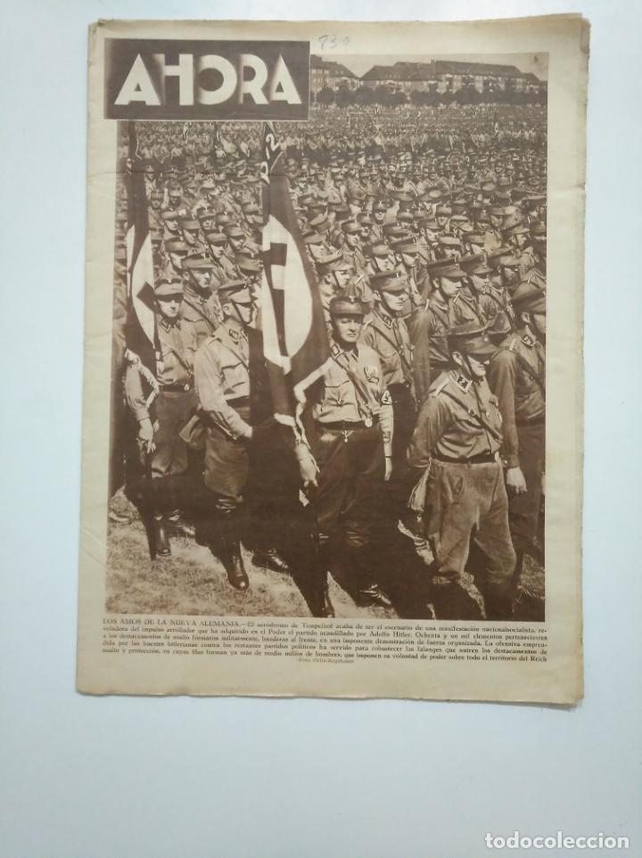 DIARIO AHORA Nº 830. 11 AGOSTO 1933. LOS NAZIS AMOS DE LA NUEVA ALEMANIA. ADOLF HITLER. CAR135 (Coleccionismo - Revistas y Periódicos Antiguos (hasta 1.939))