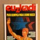 Coleccionismo de Revistas y Periódicos: EUZKADI N°151 (AGOSTO/1984). PLATA OLÍMPICA REMO VASCO, MARIJAIA, EXTRADICIONES FRANCIA, ERTZAINTZA,. Lote 161306092