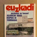 Coleccionismo de Revistas y Periódicos: EUZKADI N°164 (NOVIEMBRE/1984). ESCÁNDALO EN BASAURI, TORTURAS, GOIKOETXEA Y URTUBI,.... Lote 161306836