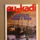 Coleccionismo de Revistas y Periódicos: EUZKADI N°165 (NOVIEMBRE/1984). ARRANTZALES: FAENAR O MORIR, ACOSO A LA DROGA, MARADONA,.... Lote 161306862