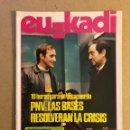 Coleccionismo de Revistas y Periódicos: EUZKADI N°167 (DICIEMBRE/1984). PNV: LAS BASES RESOLVERÁN LA CRISIS, PINTORES VIZCAÍNOS,.... Lote 161306902