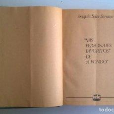Coleccionismo de Revistas y Periódicos: MIS PERSONAJES FAVORITOS DE A FONDO - EDITADO POR LA REVISTA TELE-RADIO - ANTIGUAS. Lote 161424674