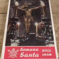 Coleccionismo de Revistas y Periódicos: SEMANA SANTA SEVILLA, 1956, PROGRAMA OFICIAL AYUNTAMIENTO DE SEVILLA,35 PAGINAS + FOTOGRAFIAS. Lote 161443186