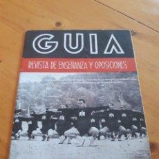 Coleccionismo de Revistas y Periódicos: GUÍA 1942 REVISTA ENSEÑANZA Y OPOSICIONES SEU. Lote 161574302