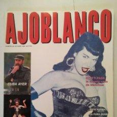 Coleccionismo de Revistas y Periódicos: AJOBLANCO N 26 OCTUBRE 1990.TONY PRICE:ATOMIC ART. LA FURA DELS BAUS. BETTY PAGE. SPIKE LEE.. Lote 161735970