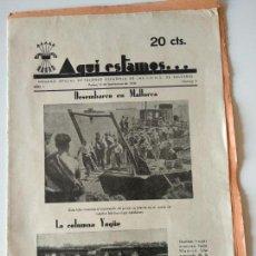 Coleccionismo de Revistas y Periódicos: REVISTA FALANGISTA AQUÍ ESTAMOS Nº9 1936 DESEMBARCO MALLORCA QUEIPO LLANO GUERRA CIVIL FRANCO. Lote 161779630