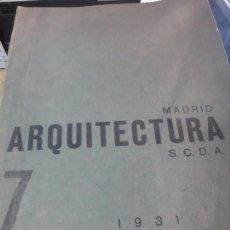 Coleccionismo de Revistas y Periódicos: REVISTA ARQUITECTURA Nº 7 S.C.D.A MADRID AÑO 1931. Lote 161797730