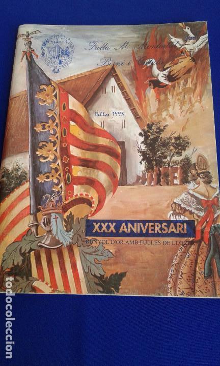 Coleccionismo de Revistas y Periódicos: LLIBRET 30 ANIVERSARIO FALLA MARQUES MONTORTAL -BERNI - Foto 3 - 162031594