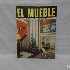 Coleccionismo de Revistas y Periódicos: REVISTA DE LA COMODIDAD EL MUEBLE 1963. Lote 162336726