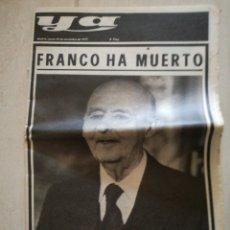 Coleccionismo de Revistas y Periódicos: PERIÓDICO YA REFERENTE A LA MUERTE DE FRANCO. Lote 162583266