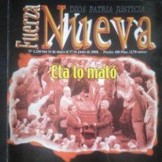 Coleccionismo de Revistas y Periódicos: REVISTA FUERZA NUEVA 1230 MAYO 2000 FALANGE FRANCO ETA. Lote 162683818