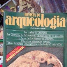Coleccionismo de Revistas y Periódicos: REVISTA DE ARQUEOLOGIA N 6. Lote 163335078