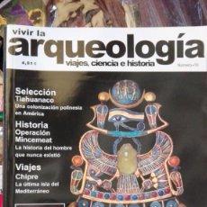 Coleccionismo de Revistas y Periódicos: VIVIR LA ARQUEOLOGIA N 10. Lote 163335858