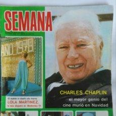 Coleccionismo de Revistas y Periódicos: REVISTA SEMANA N 1977 ENERO 1978 CHAPLIN. Lote 163424053