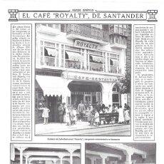 Collezionismo di Riviste e Giornali: 1912 HOJA REVISTA SANTANDER INAUGURACIÓN CAFÉ RESTAURANTE ROYALTY PASEO DE LA RIBERA. Lote 163454562