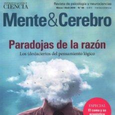 Coleccionismo de Revistas y Periódicos: MENTE & CEREBRO N. 95 MARZO/ABRIL 2019 - EN PORTADA: PARADOJAS DE LA RAZON (NUEVA). Lote 163714702