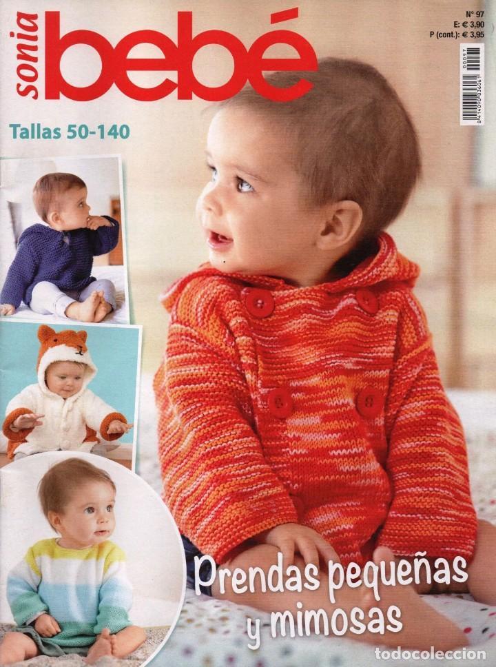 SONIA BEBE N. 97 - TALLAS 50-140 (NUEVA) (Coleccionismo - Revistas y Periódicos Modernos (a partir de 1.940) - Otros)