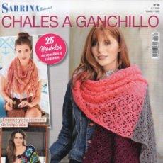 Coleccionismo de Revistas y Periódicos: SABRINA ESPECIAL N. 30 - CHALES A GANCHILLO, 25 MODELOS (NUEVA). Lote 163715738