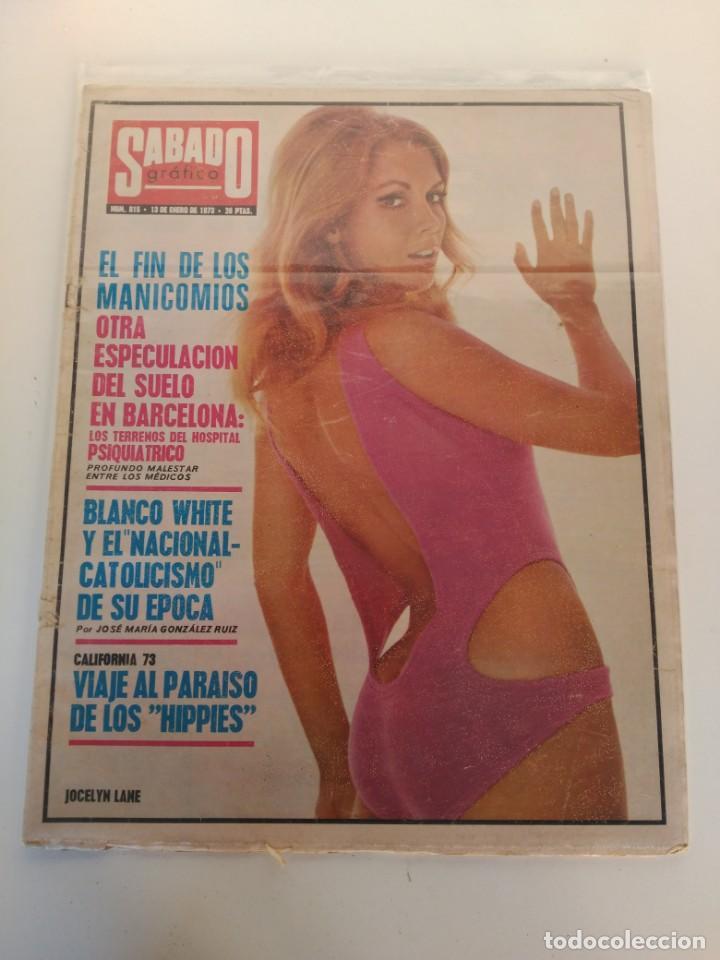 REVISTA SÁBADO GRÁFICO, 13 DE ENERO DE 1973, ESPECULACIÓN SUELO BARCELONA, PARAÍSO DE LOS HIPPIES (Coleccionismo - Revistas y Periódicos Modernos (a partir de 1.940) - Otros)
