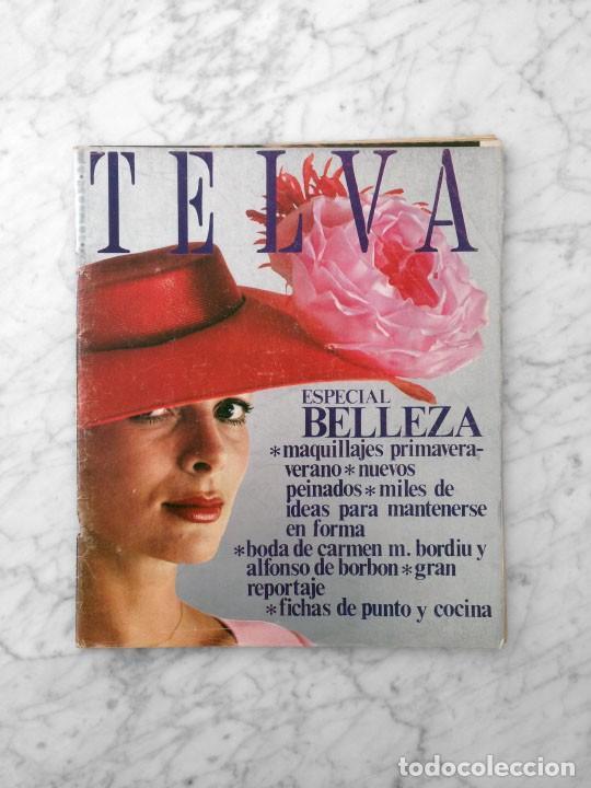 TELVA - 1972 - ESPECIAL BELLEZA, CAROLINA, BODA DE CARMEN M. BORDIU Y ALFONSO DE BORBON, ANA BELEN (Coleccionismo - Revistas y Periódicos Modernos (a partir de 1.940) - Otros)