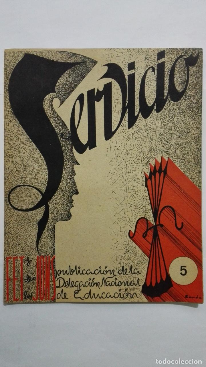 REVISTA SERVICIO, Nº 5, PUBLICACION DE LA DELEGACION NACIONAL DE EDUCACION, F.E.T. Y DE LAS J.O.N.S (Coleccionismo - Revistas y Periódicos Modernos (a partir de 1.940) - Otros)