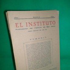 Coleccionismo de Revistas y Periódicos: REVISTA EL INSTITUTO, NÚMEROS 1 Y 2, MADRID, 1928. Lote 164177430