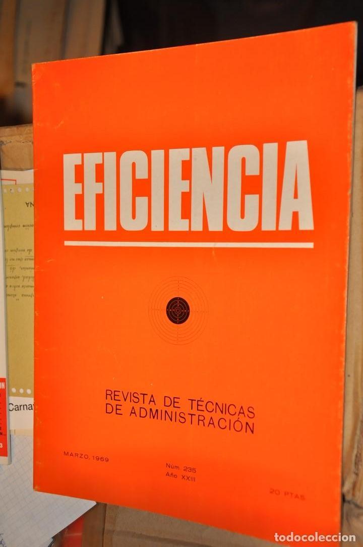 REVISTA EFICIENCIA, MARZO 1969 (Coleccionismo - Revistas y Periódicos Modernos (a partir de 1.940) - Otros)