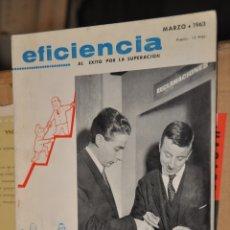 Coleccionismo de Revistas y Periódicos: REVISTA EFICIENCIA, MARZO 1963. Lote 164188542