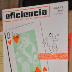 Coleccionismo de Revistas y Periódicos: REVISTA EFICIENCIA, MARZO 1962. Lote 164189602