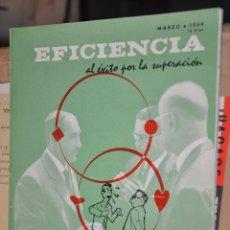 Coleccionismo de Revistas y Periódicos: REVISTA EFICIENCIA, MARZO 1964. Lote 164189958