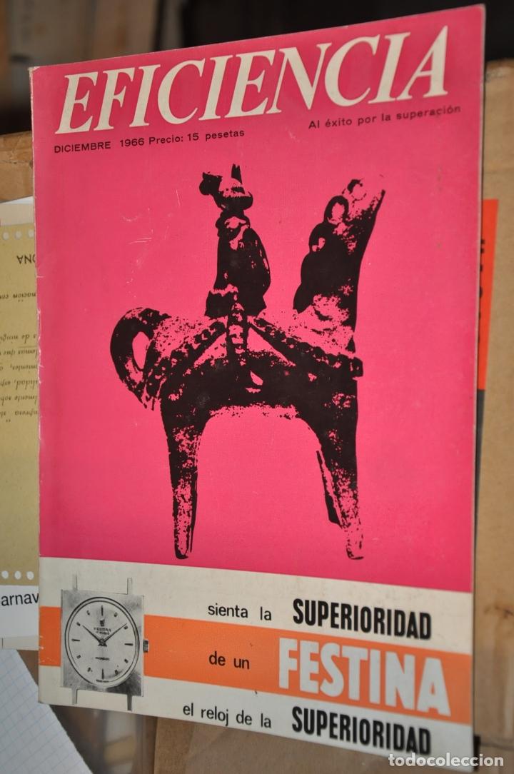 REVISTA EFICIENCIA, DICIEMBRE 1966 (Coleccionismo - Revistas y Periódicos Modernos (a partir de 1.940) - Otros)