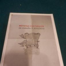 Coleccionismo de Revistas y Periódicos: REVISTAS CULTURALES DE ESPAÑA 2011/2012 - ARCE 119 PAG.. Lote 164379446