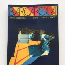 Coleccionismo de Revistas y Periódicos: BARCAROLA 28 (JULIO 1998) REVIST DE CREACIÓN LITERARIA. ALBACETE. Lote 164427856