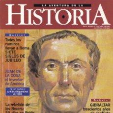 Coleccionismo de Revistas y Periódicos: HISTORIA Nº 21 - JULIO 2000 - LA AVENTURA DE LA HISTORIA. Lote 164651538