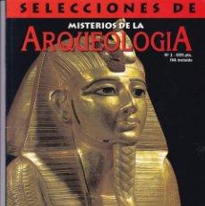 Coleccionismo de Revistas y Periódicos: ARQUEOLOGIA - Nº 1 - SELECCIONES DE MISTERIOS DE LA ARQUEOLOGIA. Lote 164651970