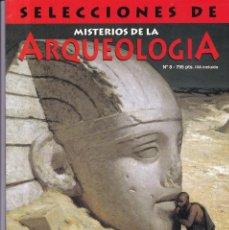 Coleccionismo de Revistas y Periódicos: ARQUEOLOGIA - Nº 8 - SELECCIONES DE MISTERIOS DE LA ARQUEOLOGIA. Lote 164652234