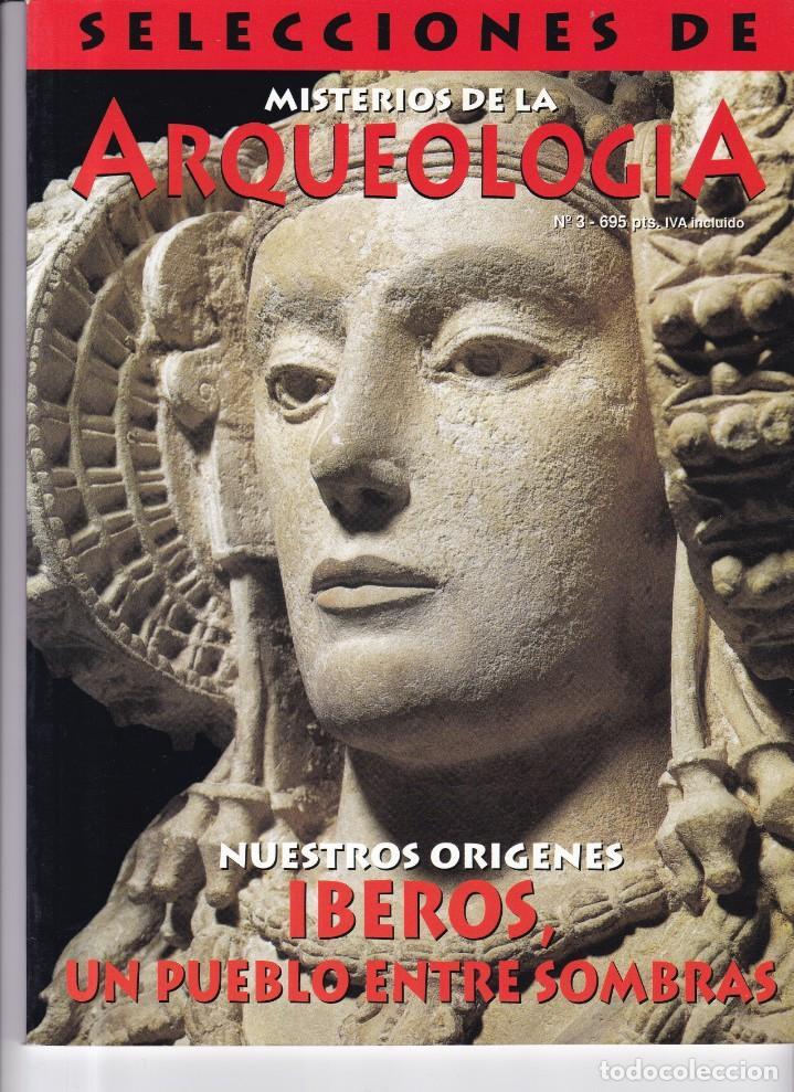 ARQUEOLOGIA - Nº 3 - SELECCIONES DE MISTERIOS DE LA ARQUEOLOGIA (Coleccionismo - Revistas y Periódicos Modernos (a partir de 1.940) - Otros)