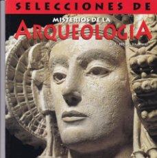 Coleccionismo de Revistas y Periódicos: ARQUEOLOGIA - Nº 3 - SELECCIONES DE MISTERIOS DE LA ARQUEOLOGIA. Lote 164652346