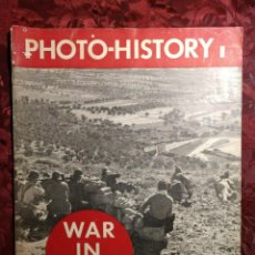 Coleccionismo de Revistas y Periódicos: REVISTA PHOTO-HISTORY WAR IN SPAIN GUERRA CIVIL ESPAÑOLA ROBERT CAPA CENTELLES CHIM 1937 . Lote 164680262