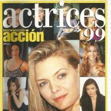 Coleccionismo de Revistas y Periódicos: ACCION ACTRICES 99. Lote 164685362