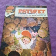 Coleccionismo de Revistas y Periódicos: PATUFET REVISTA INFANTIL I JUVENIL ANY I SEGONA EPOCA N 1 BARCELONA 6 DESEMBRE 1968. Lote 164709558