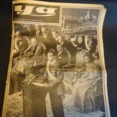 Coleccionismo de Revistas y Periódicos: DIARIO YA , JURA Y PROCLAMACIÓN DEL REY JUAN CARLOS 23 NOVIEMBRE DEL 1975 , VER FOTOS. Lote 164714954